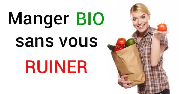 Manger Bio Sans Vous Ruiner